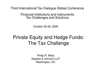 Private Equity and Hedge Funds: The Tax Challenge