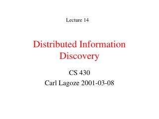 Distributed Information Discovery