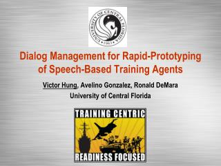 Dialog Management for Rapid-Prototyping of Speech-Based Training Agents