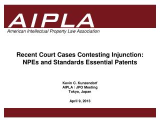 Recent Court Cases Contesting Injunction: NPEs and Standards Essential Patents