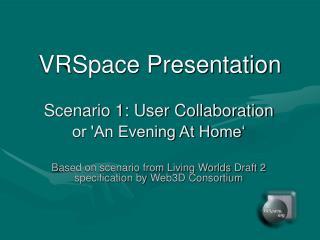 VRSpace Presentation