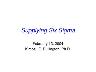 Supplying Six Sigma