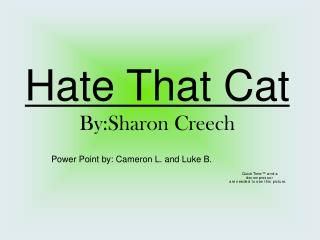 Hate That Cat By:Sharon Creech