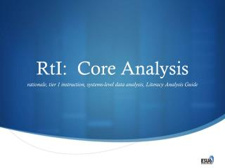 RtI:  Core Analysis