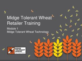 Midge Tolerant Wheat Retailer Training