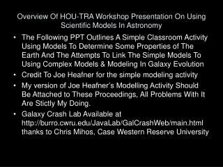 Overview Of HOU-TRA Workshop Presentation On Using Scientific Models In Astronomy