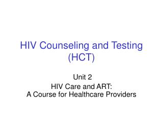 HIV Counseling and Testing (HCT)