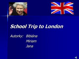 School T rip to London