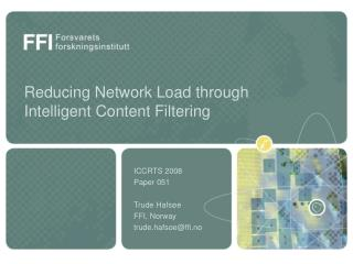 Reducing Network Load through Intelligent Content Filtering