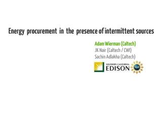 Energy  procurement  in  the  presence of intermittent sources