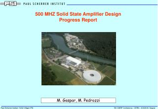500 MHZ Solid State Amplifier Design  Progress Report