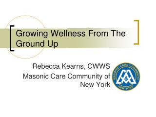 Growing Wellness From The Ground Up