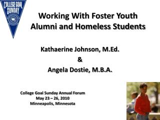 Working With Foster Youth Alumni and Homeless Students