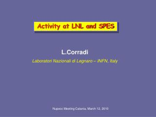 Activity at LNL and SPES