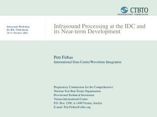 Infrasound Workshop De Bilt, Netherlands 28-31 October 2002