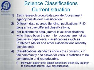 Science Classifications Current situation