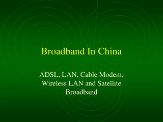 Broadband In China