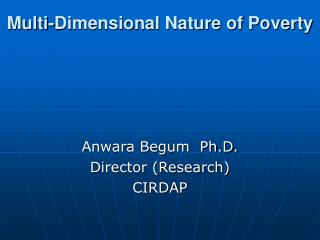 Multi-Dimensional Nature of Poverty