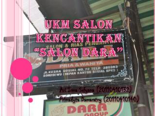 "UKM SALON KENCANTIKAN ""SALON DARA """