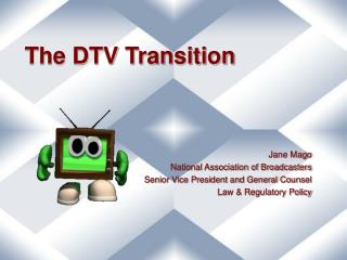 The DTV Transition