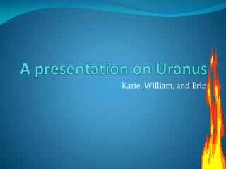 A presentation on Uranus