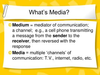 What's Media?