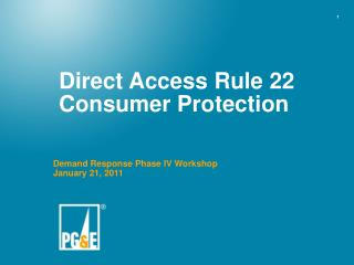 Direct Access Rule 22 Consumer Protection