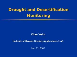 Drought and Desertification Monitoring
