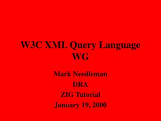 W3C XML Query Language WG