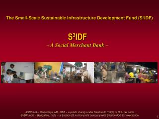 The Small-Scale Sustainable Infrastructure Development Fund S3IDF