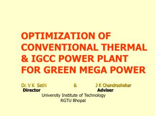 OPTIMIZATION OF CONVENTIONAL THERMAL & IGCC POWER PLANT  FOR GREEN MEGA POWER