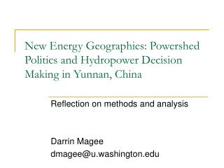 New Energy Geographies: Powershed Politics and Hydropower Decision Making in Yunnan, China