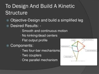 To Design And Build A Kinetic Structure