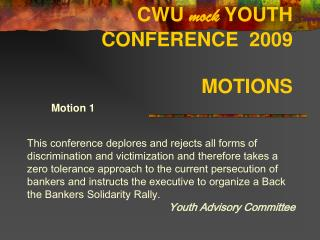 CWU  mock  YOUTH CONFERENCE  2009  MOTIONS