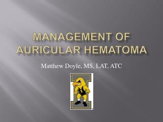 Management of Auricular Hematoma