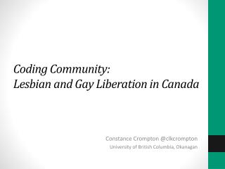 Coding Community:  Lesbian  and Gay Liberation in Canada