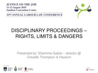 DISCIPLINARY PROCEEDINGS – RIGHTS, LIMITS & DANGERS