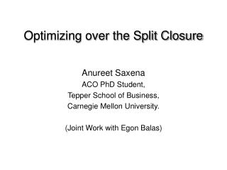 Optimizing over the Split Closure