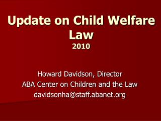 Update on Child Welfare Law  2010