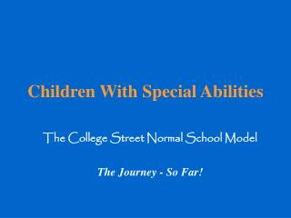 Children With Special Abilities