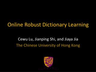 Online Robust Dictionary Learning