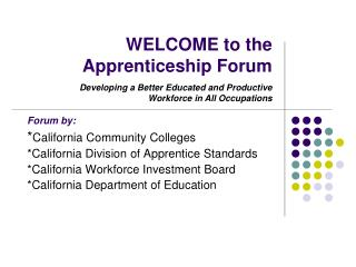 WELCOME to the Apprenticeship Forum