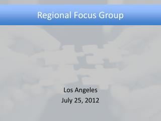 Regional Focus Group