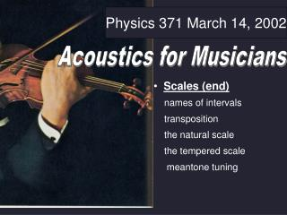 Physics 371 March 14, 2002
