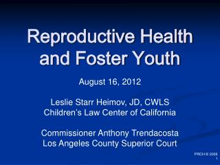 Reproductive Health and Foster Youth