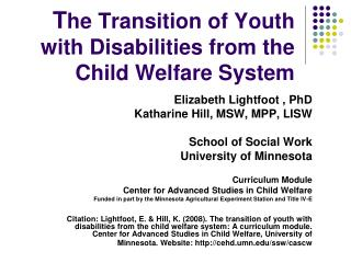 T he Transition of Youth with Disabilities from the Child Welfare System