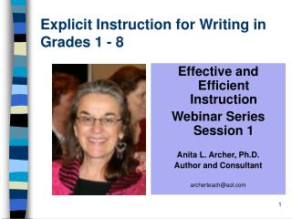 Explicit Instruction for Writing in Grades 1 - 8