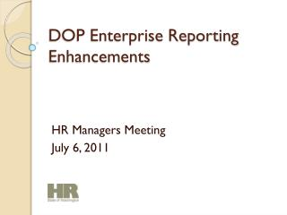 DOP Enterprise Reporting Enhancements
