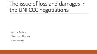 The  issue  of  loss  and  damages  in the UNFCCC negotiations