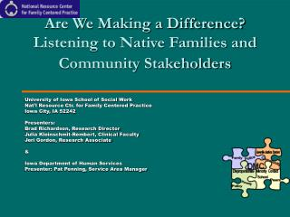 Are We Making a Difference? Listening to Native Families and Community Stakeholders
